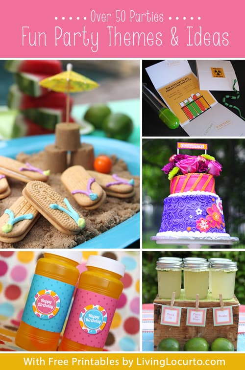 Over 50 Party Themes & Fun DIY Ideas {Free Printables} LivingLocurto.com