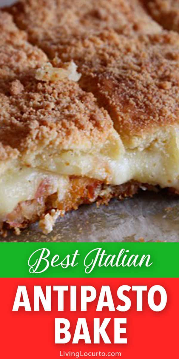 Everyone will love this Antipasto Bake! Filled with cheese and meat, this casserole is one of the best appetizer recipes you can take to a party. #antipasto #italianfood #casserole #appetizer #recipe #easyrecipe #partyideas #partyfood #easyrecipe #livinglocurto