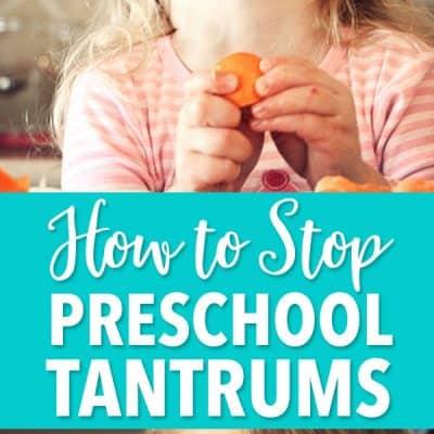 How to Stop Preschool Tantrums