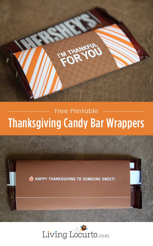 Free Printable Thanksgiving Candy Bar Wrapper by LivingLocurto.com #thanksgiving