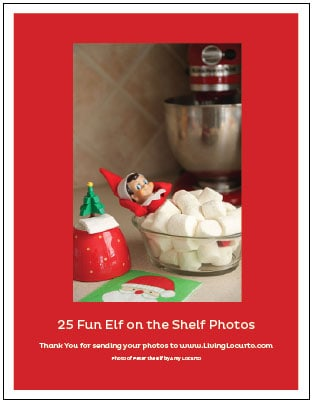 25 Elf On The Shelf Ideas! Free Printable Book of Ideas for #Christmas. LivingLocurto.com