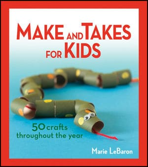 Make and Takes for Kids – Craft Book Giveaway