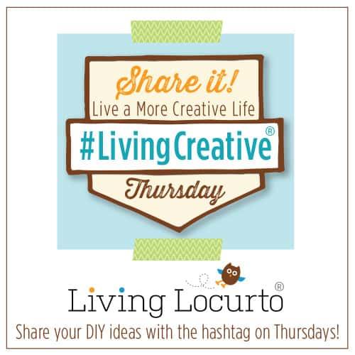 Living Creative Thursdays - Link Up and Share DIY Blog Party at LivingLocurto.com #LivingCreative