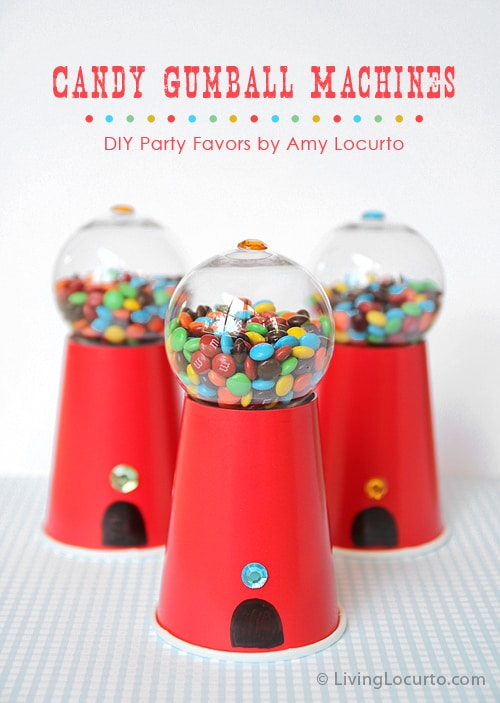 5 Favorite Crafts and Recipes for Summer! Candy Gumball Machine Party Favors | Amy Locurto | Living Locurto
