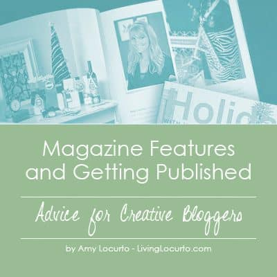 Magazine Features & Getting Published   Advice for Creative Bloggers