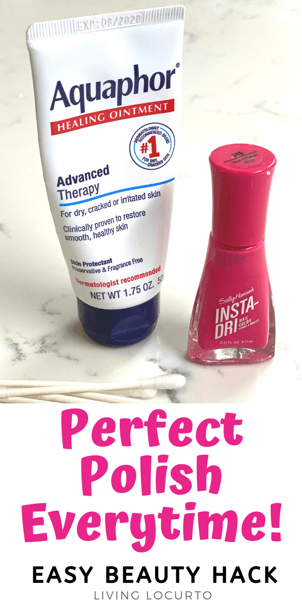 How to get the perfect nail polish. Easy beauty hack with Aquaphor lotion.