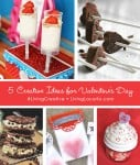 5 Crafts and Recipe Ideas for Valentine's Day