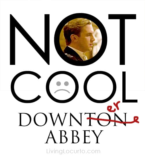 Downton Abbey - Matthew Quote - Free printable