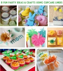Party Ideas and Crafts with Cupcake Liners