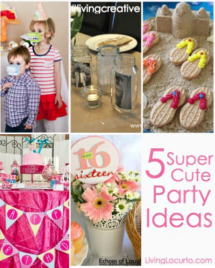5 Super Cute Party Ideas!! Featured on Living Creative Thursday at LivingLocurto.com #LivingCreative