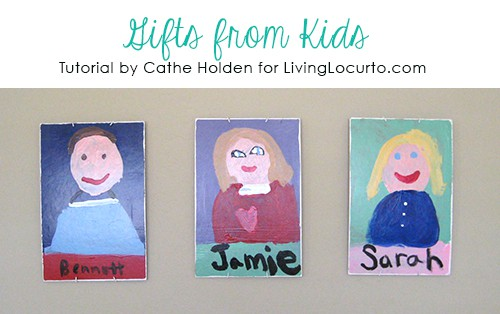 Gifts from Kids - A fun art project for kids by Cathe Holden! Great Mother's Day & Teacher Gift Ideas. LivingLocurto.com