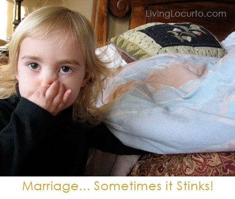 Marriage... Sometimes it Stinks! A funny story by Amy at LivingLocurto.com