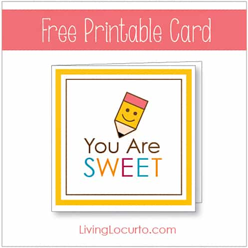 Free Printable You Are Sweet Card for Teachers by LivingLocurto.com