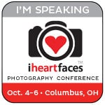 I Heart Face Photography Conference for Women - October 4-6, 2013