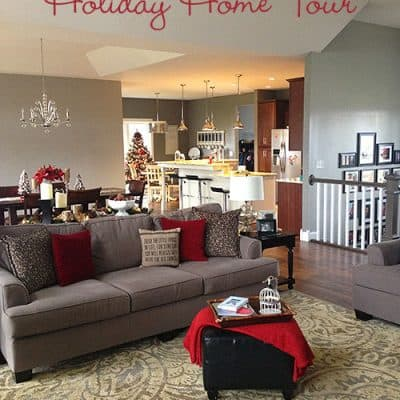DIY Holiday Home Tour {Before & After}