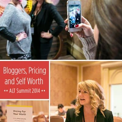 Blogging Tips, Self Worth and ALT Summit