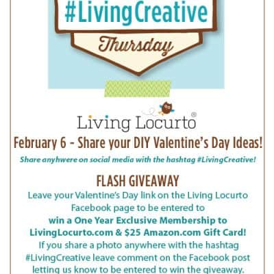 Living Creative Thursday | DIY Valentines Day Share Party {Flash Giveaway}