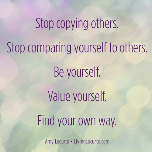 Stop Comparing Yourself Quote - LivingLocurto.com