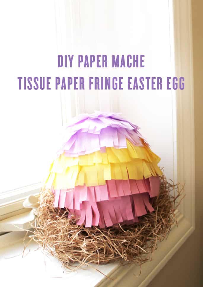 DIY Paper Fringe Easter Egg Pinata