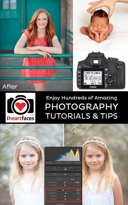 Free Photography Tutorials on I Heart Faces. IHeartFaces.com