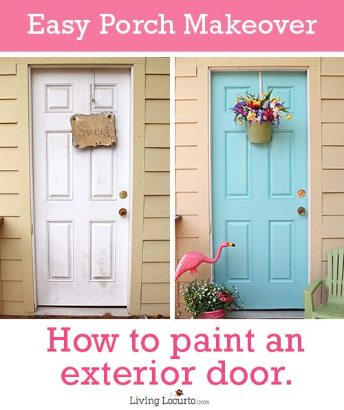 How to Paint an Exterior Door | Easy Front Porch Makeover LivingLocurto.com