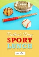 Father's Day Fun Food | Sports Lunch Idea