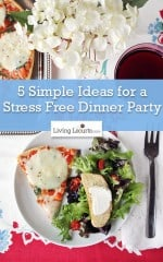 Simple TIps for a Stress Free Dinner Party
