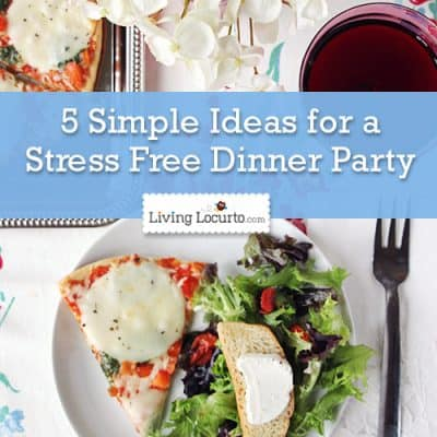 5 Simple Tips for a Stress Free Dinner Party