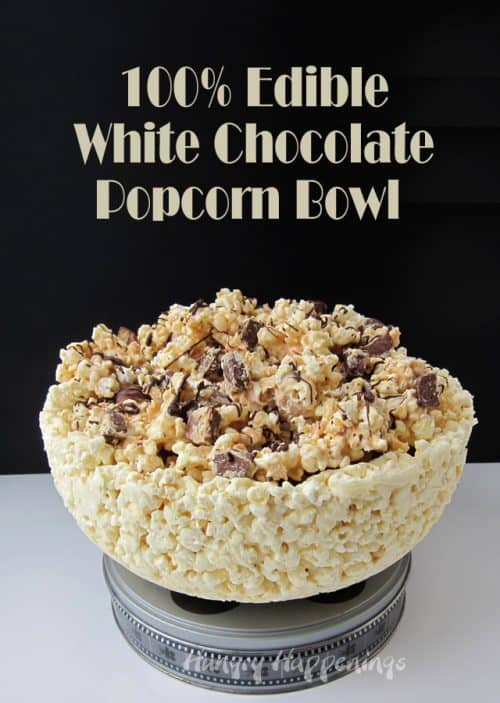 A Popcorn Bowl You Can Eat! Recipe for an edible White Chocolate Bowl.