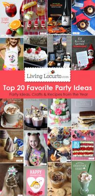 Top 20 DIY Party Ideas and Recipe. LivingLocurto.com