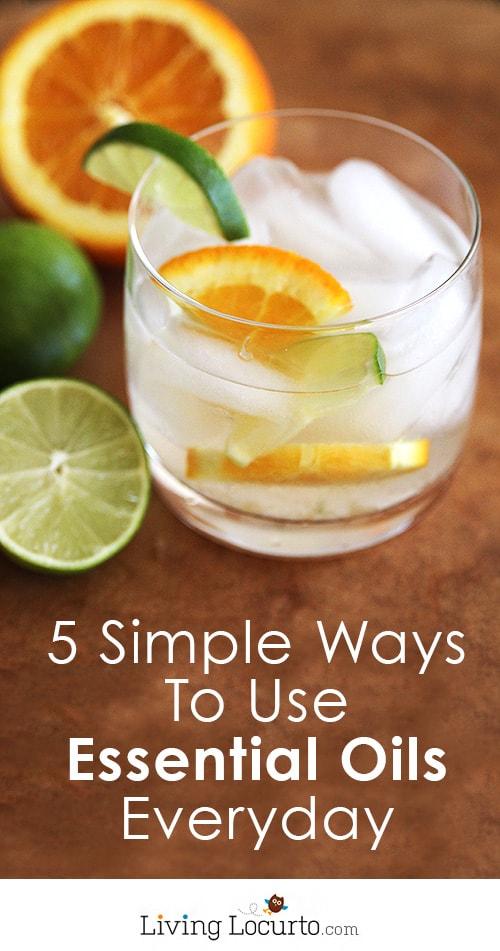 5 Simple Ways to Use Essential Oils Everyday. LivingLocurto.com