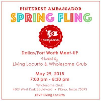 Pinterest Ambassador Spring Fling with Living Locurto