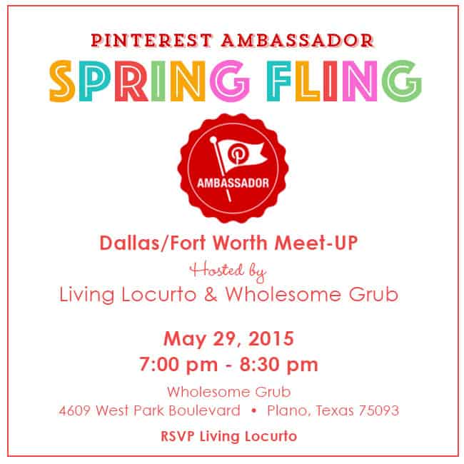 Pinterest Ambassador Spring Fling! Dallas Fort Worth Meet-Up with Living Locurto. RSVP at LivingLocurto.com