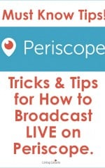 How-to-Use-Periscope-Tips-Living-Locurto