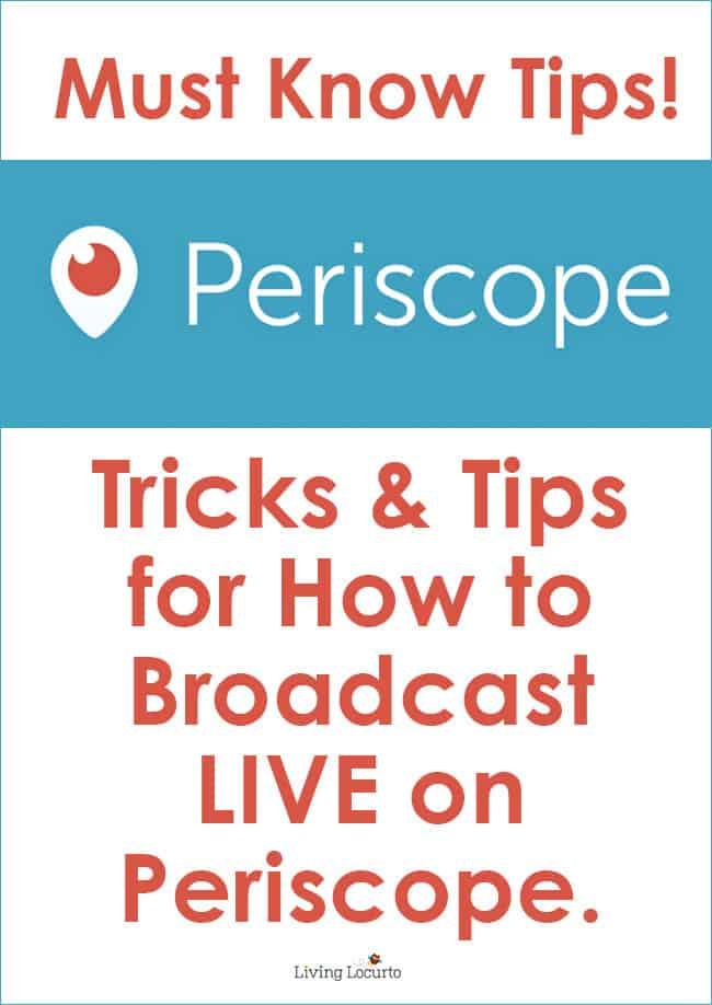 How to use Periscope and 6 Tips for Doing a LIVE Broadcast the right way. By @livinglocurto