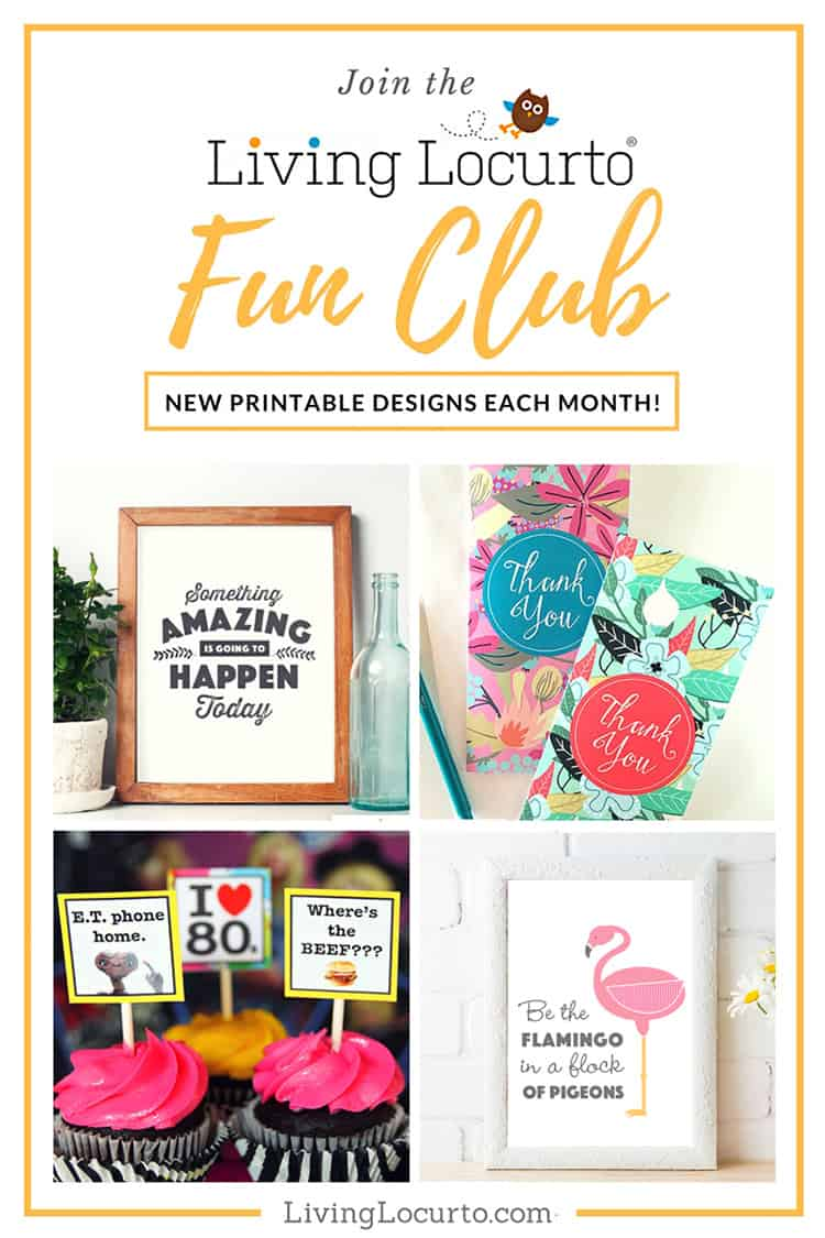 Get Printables Each Month! Join the Living Locurto Fun Club
