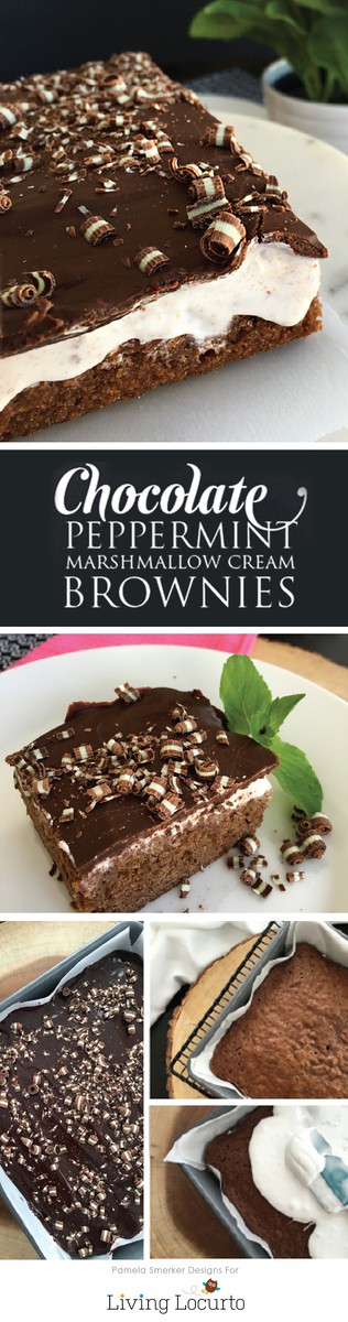 Rich and delicious Chocolate Peppermint Marshmallow Cream Brownies. The brownie portion is light and fluffy like cake, while the peppermint marshmallow cream is gooey, sweet and melts in your mouth along with chocolate ganache topping. A Chocolate lovers dream dessert! LivingLocurto.com