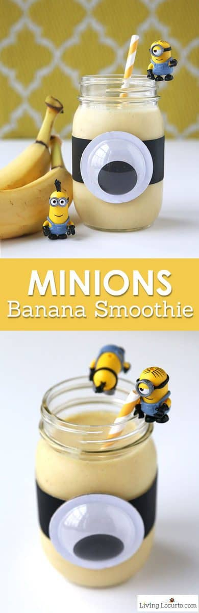 A Minions Banana Smoothie is a healthy treat for kids! Fun food snack recipe for a Minions themed birthday party, quick breakfast or after school snack. Easy Mason Jar craft. LivingLocurto.com