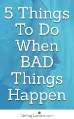 5-things-to-do-when-bad-things-happen