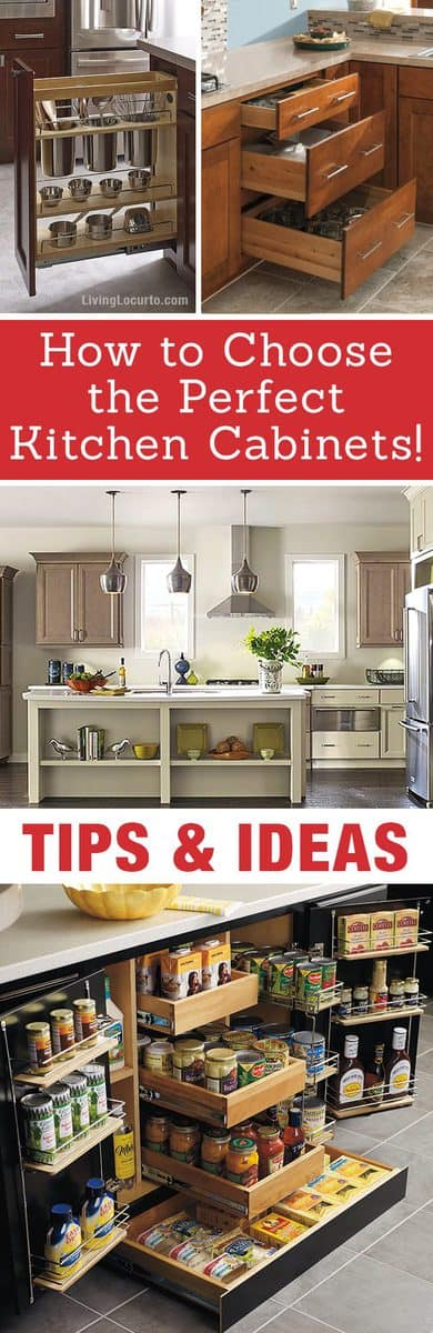 How to choose the perfect kitchen cabinets! Whether you are choosing to upgrade a few things or remodeling your kitchen, these handy tips and kitchen cabinet ideas will help to get you started! Organizing and paint ideas. LivingLocurto.com