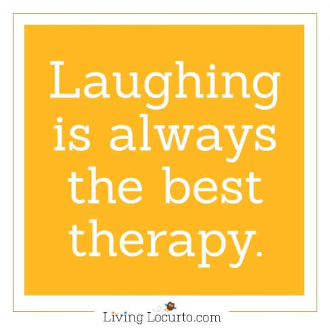 Laughter Quote - 5 Things to Do When Bad Things Happen to You. Life lessons for how to cope during a bad time of life. Tips for what to do when you are taking care of a sick loved one, feel alone, sad or scared. LivingLocurto.com