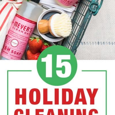 15 Holiday Cleaning Hacks and Tips + Free Gift!