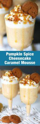 Pumpkin Spice Caramel Cheesecake Mousse