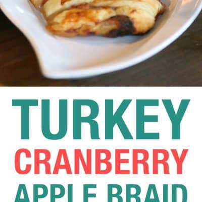 Savory Turkey Cranberry Apple Baked Brie Braid