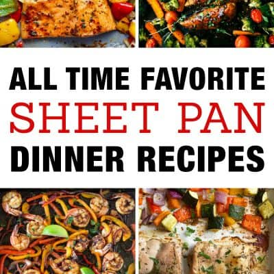 Favorite Sheet Pan Dinner Recipes | Easy One Pan Meals