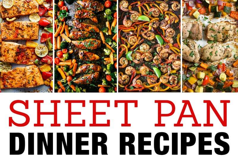 Favorite Sheet Pan Dinner Recipes Easy One Pan Meals