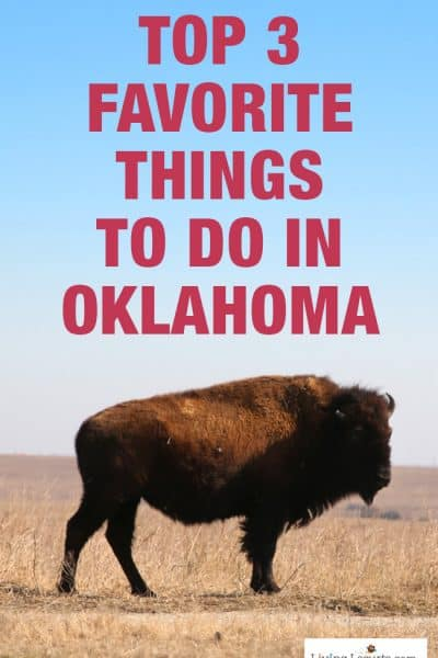 Top 3 Favorite Things to do in Oklahoma