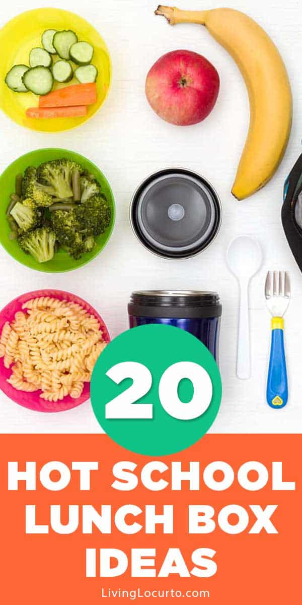 20 Hot School Lunch Ideas for Kids - Back to school easy recipes.
