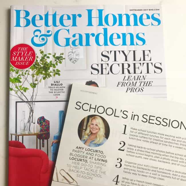 Amy Locurto Food Party Blogger Living Locurto - Better Homes & Gardens Magazine Feature Back to School Tips