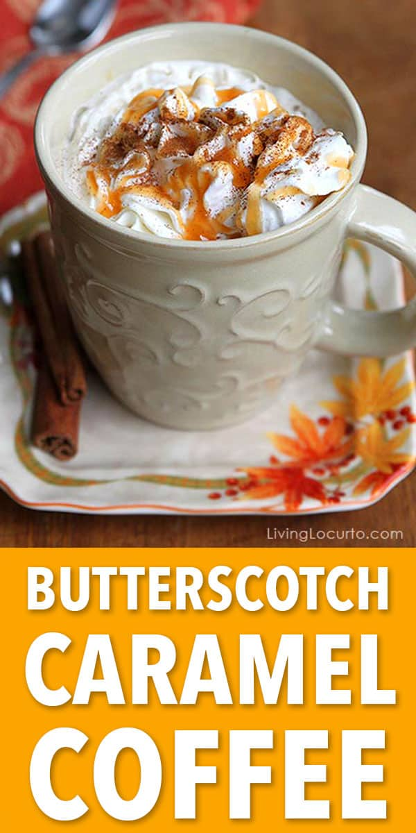 This simple Butterscotch Caramel Coffee Recipe makes the perfect drink for cold nights! Get the free printable recipe card for a party coffee bar. Fun idea for Thanksgiving, Christmas or any holiday party. #coffee #drinks #butterscotch